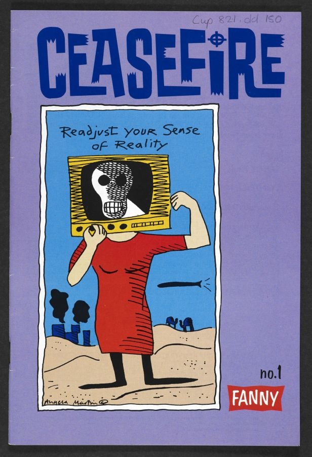 Ceasefire Fanny no.1, 1991, by Angela Martin (c) Angela Martin. Published by Fanny and Knockabout Comics